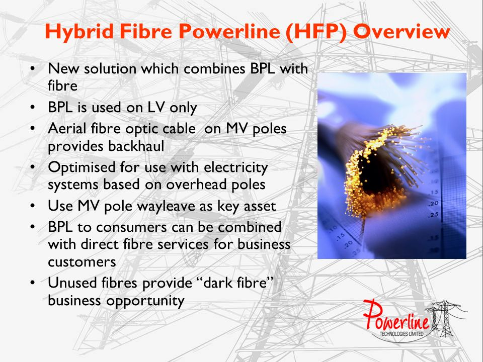Hybrid Fibre Powerline (HFP) Overview