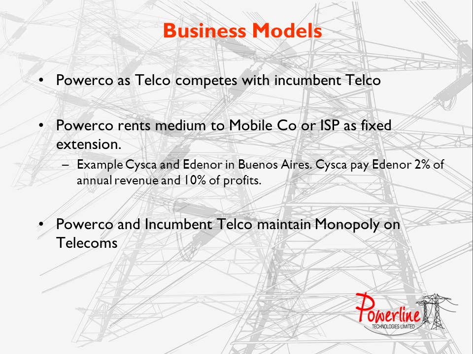 Business Models Powerco as Telco competes with incumbent Telco