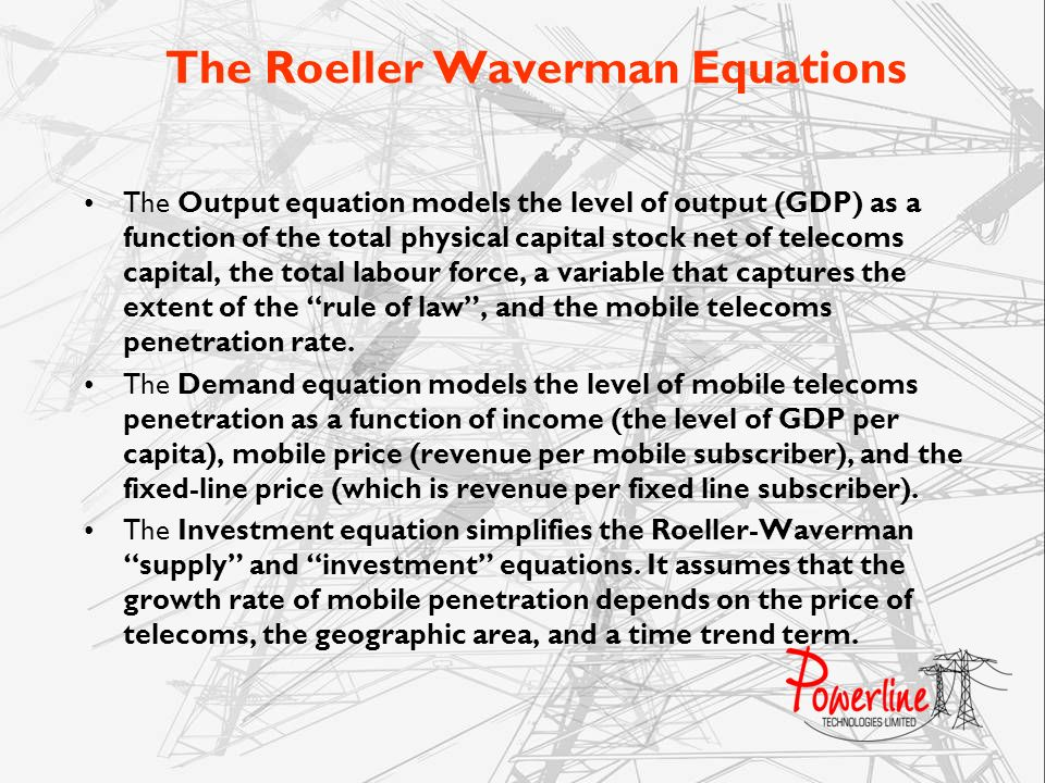 The Roeller Waverman Equations
