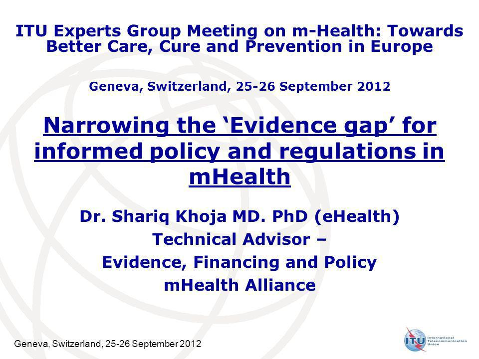 ITU Experts Group Meeting on m-Health: Towards Better Care, Cure and Prevention in Europe