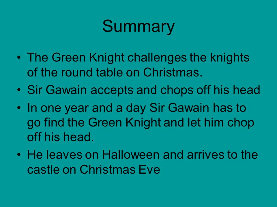 the challenges of sir gawain in sir gawain and the green knight Sir gawain and the green knight sir gawain and the green knight is probably the best known arthurian romance in today's existence.