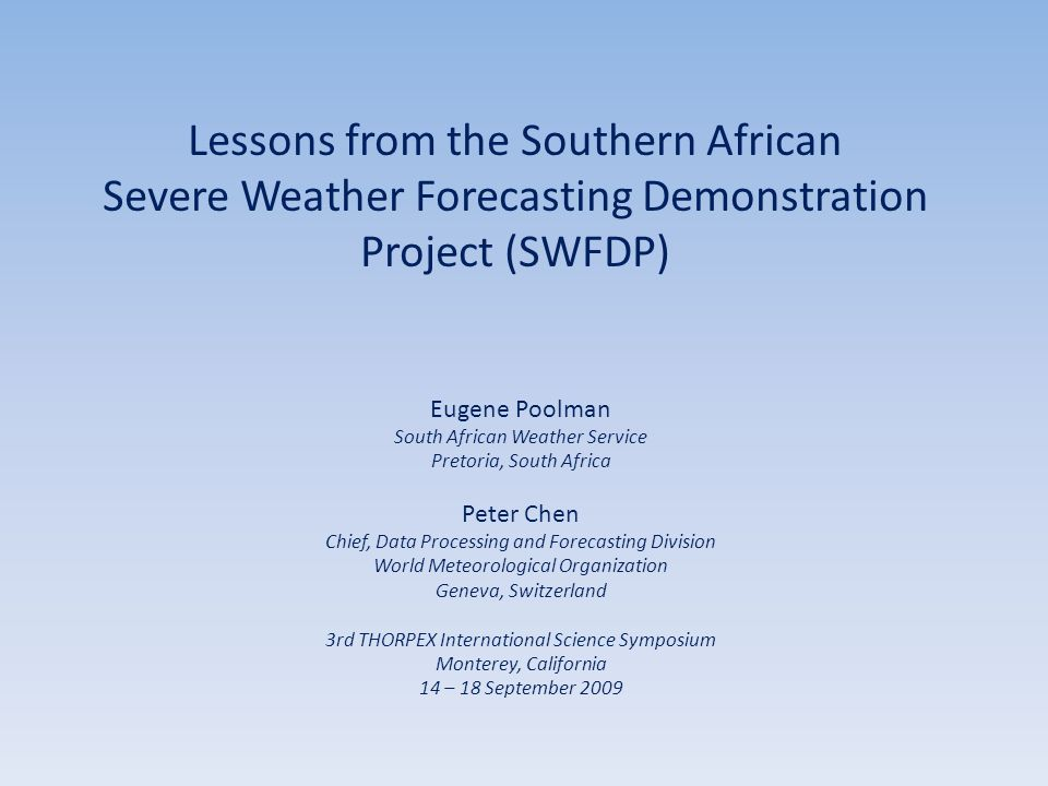 Lessons from the Southern African Severe Weather Forecasting Demonstration Project (SWFDP)