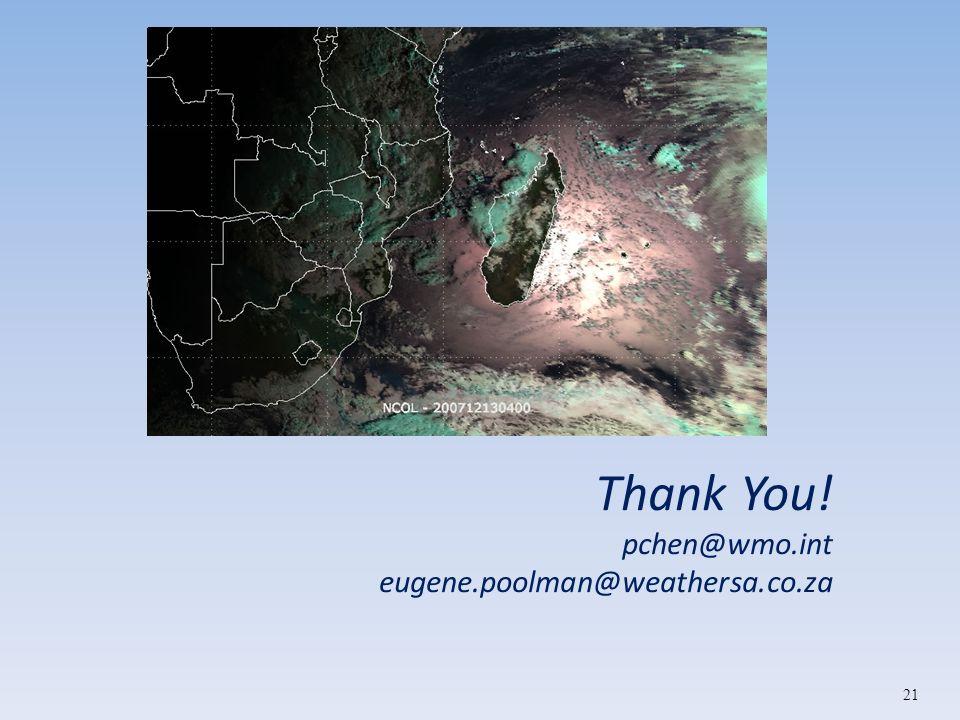 Thank You! pchen@wmo.int eugene.poolman@weathersa.co.za