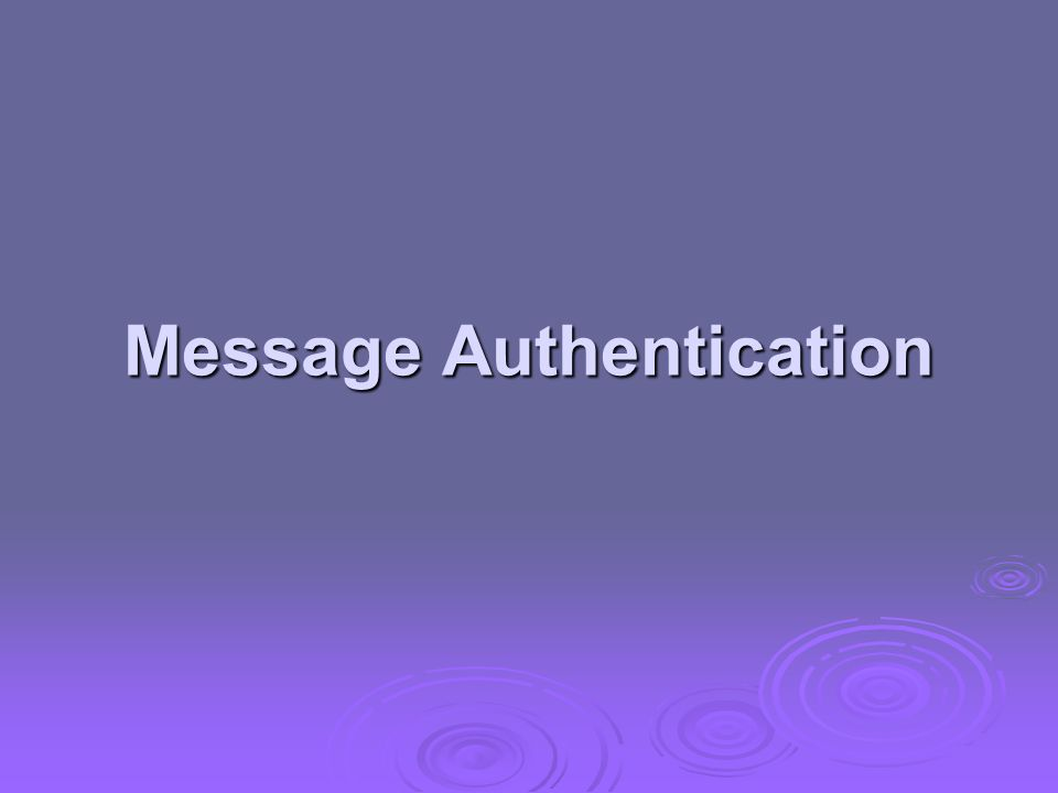 Message Authentication