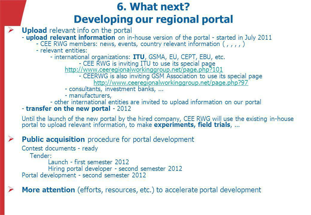 6. What next Developing our regional portal