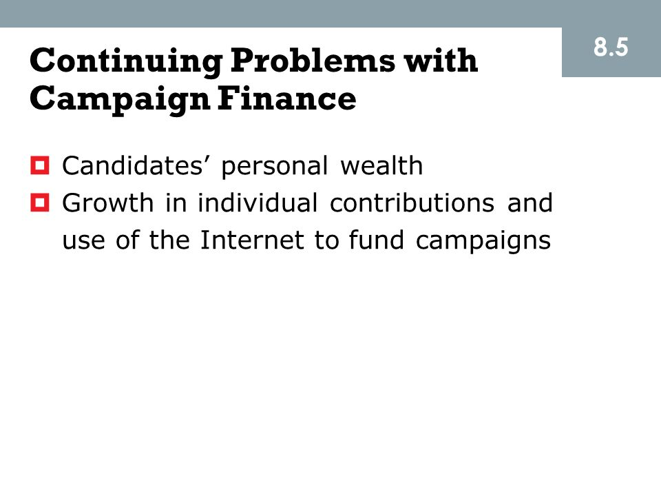 Continuing Problems with Campaign Finance