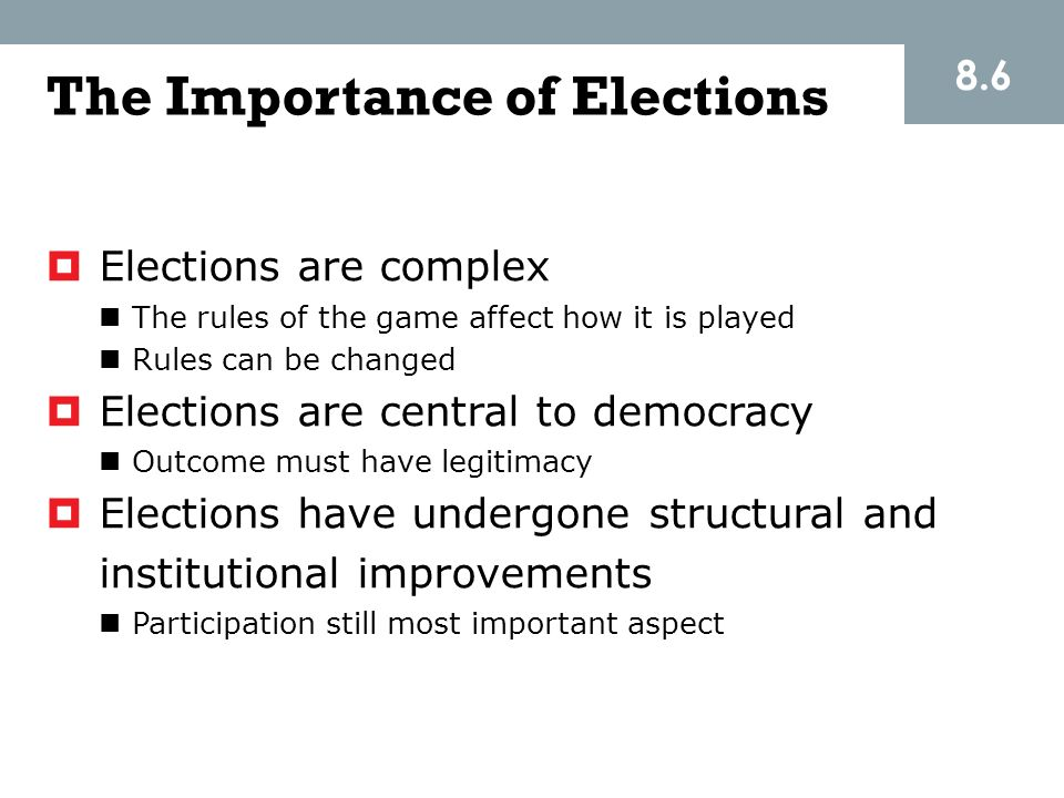 The Importance of Elections