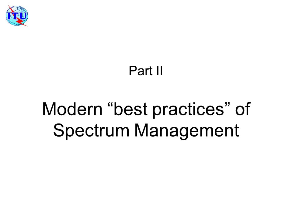 Modern best practices of Spectrum Management