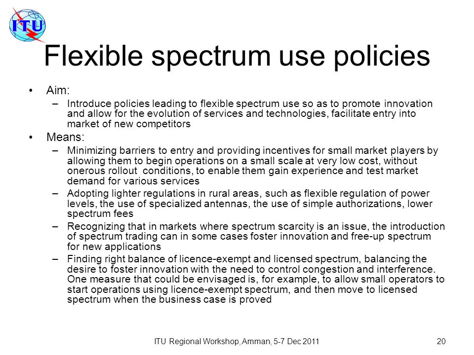 Flexible spectrum use policies