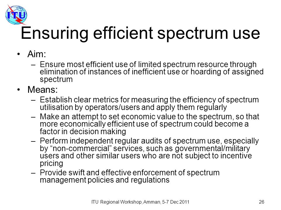 Ensuring efficient spectrum use