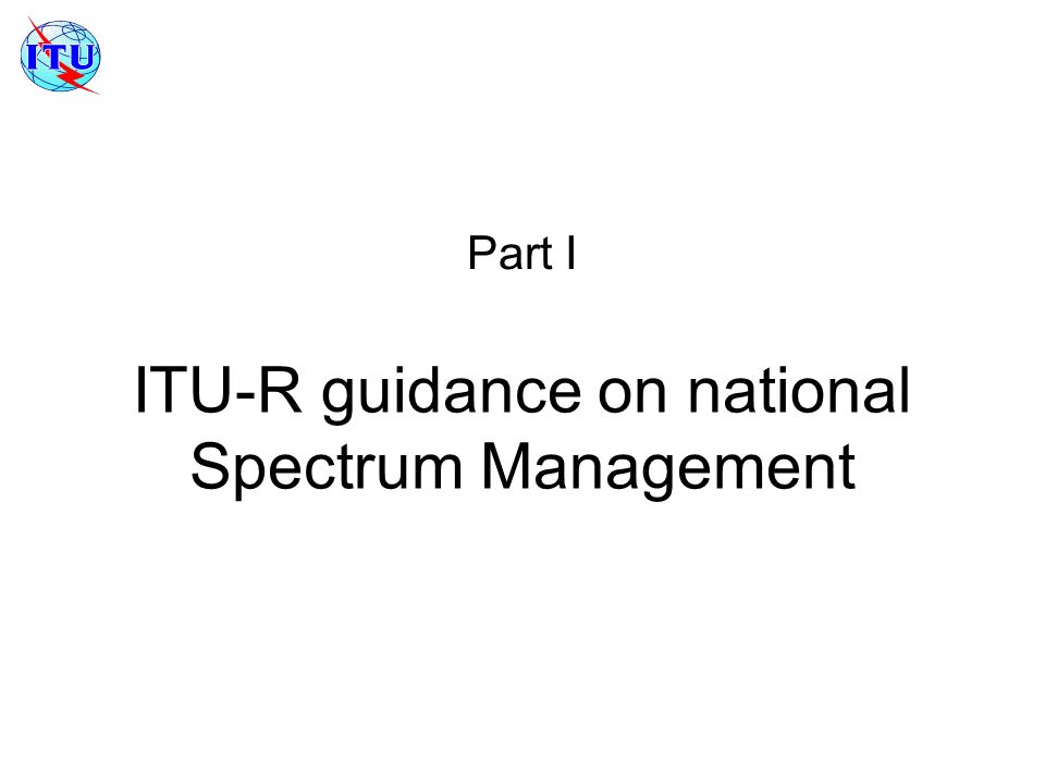 ITU-R guidance on national Spectrum Management