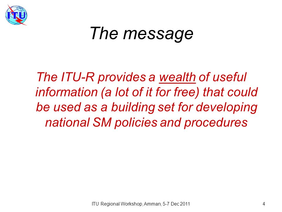 ITU Regional Workshop, Amman, 5-7 Dec 2011