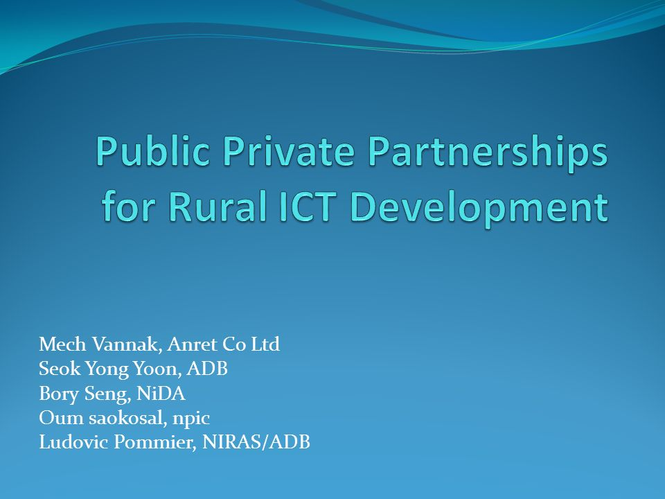 Public Private Partnerships for Rural ICT Development