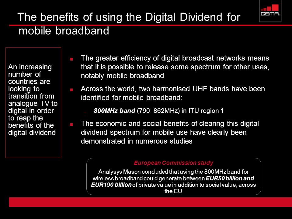 The benefits of using the Digital Dividend for mobile broadband