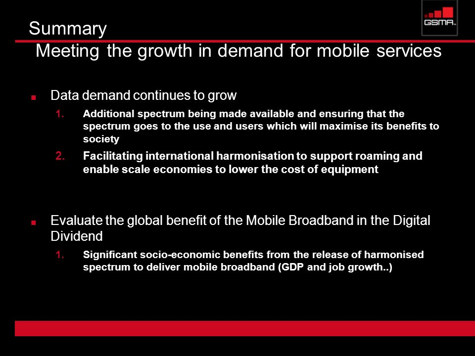 Summary Meeting the growth in demand for mobile services
