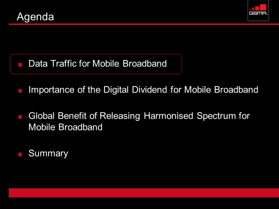 Agenda Data Traffic for Mobile Broadband