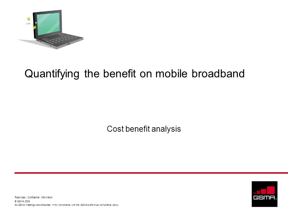 Quantifying the benefit on mobile broadband