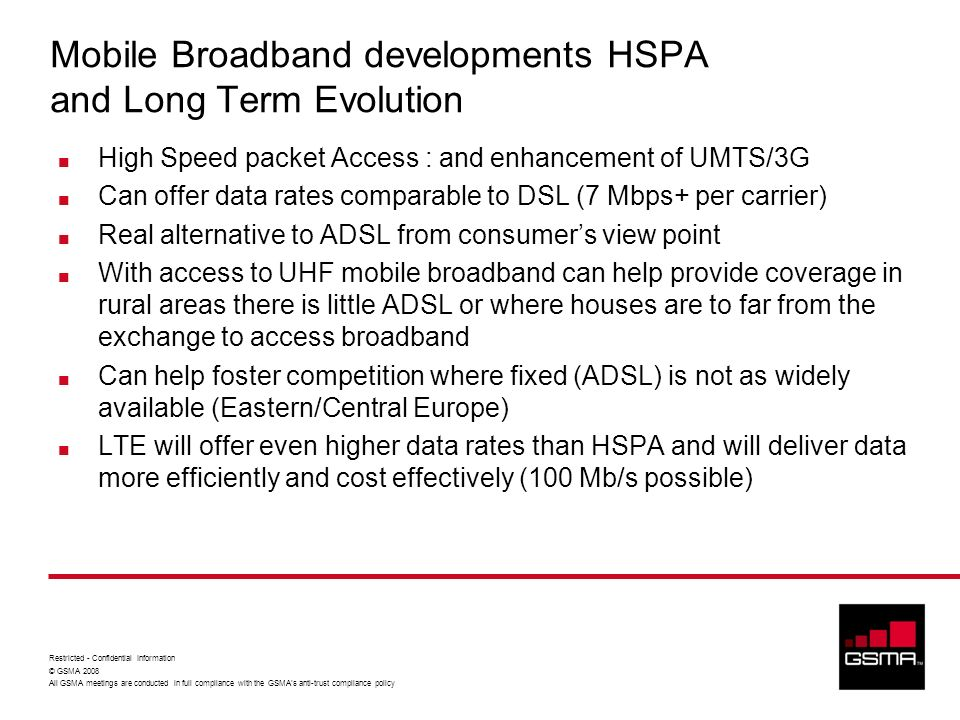 Mobile Broadband developments HSPA and Long Term Evolution