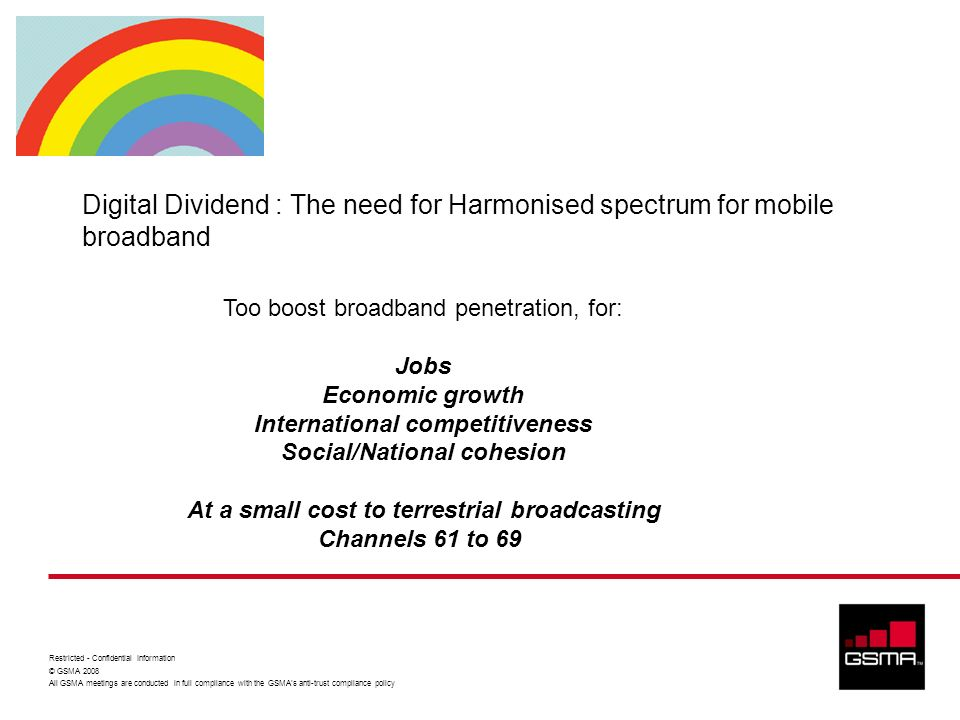 Digital Dividend : The need for Harmonised spectrum for mobile broadband