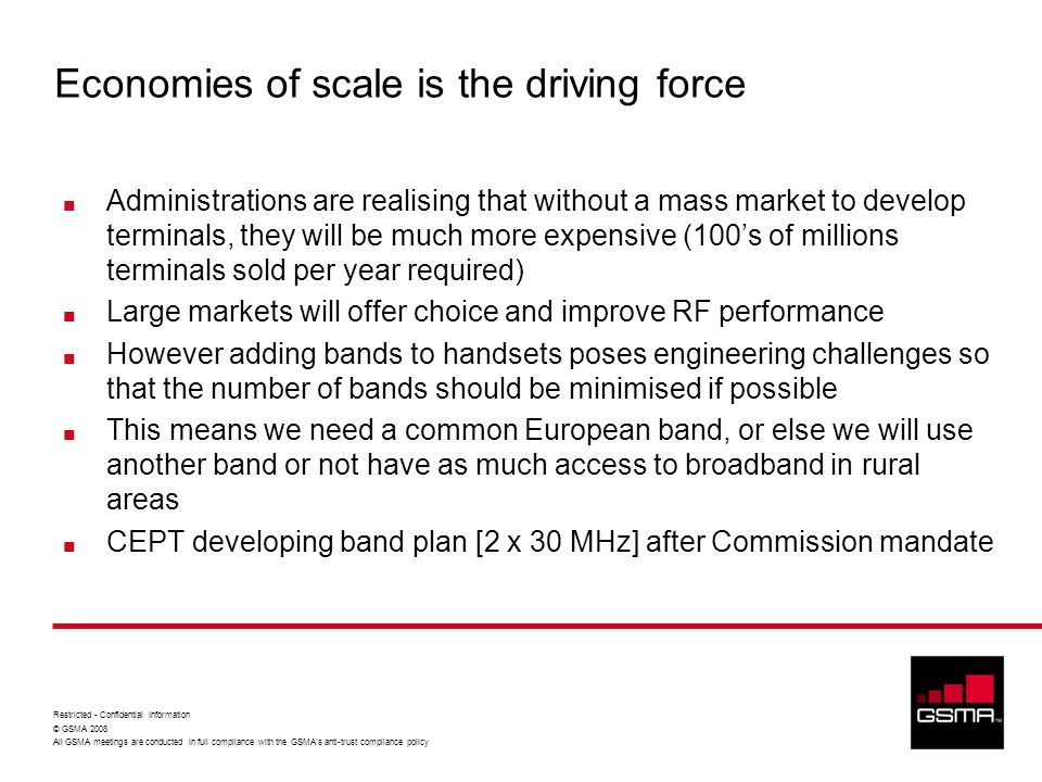 Economies of scale is the driving force