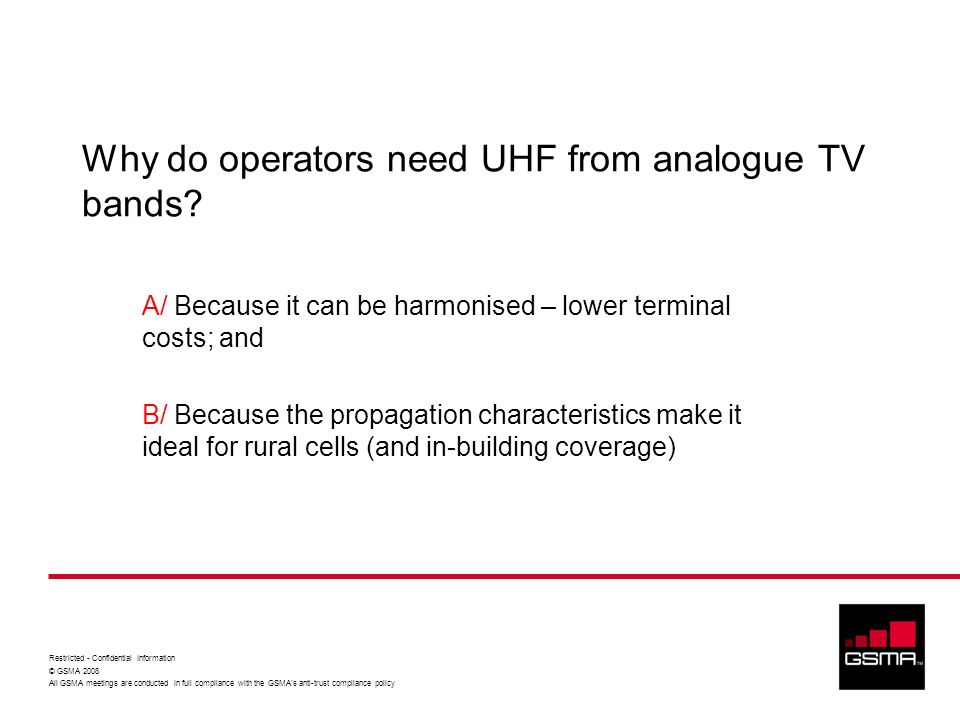 Why do operators need UHF from analogue TV bands