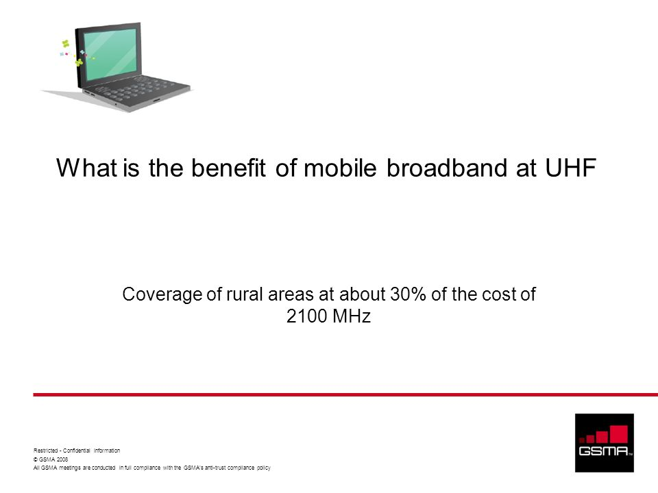 What is the benefit of mobile broadband at UHF