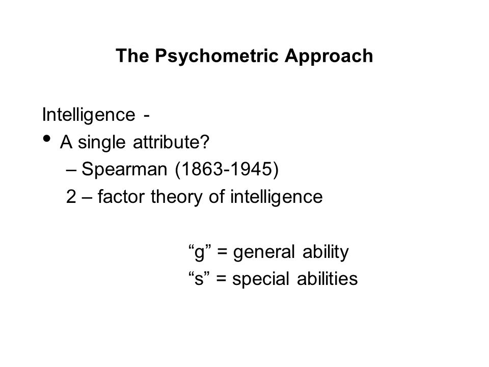 The g factor in intelligence