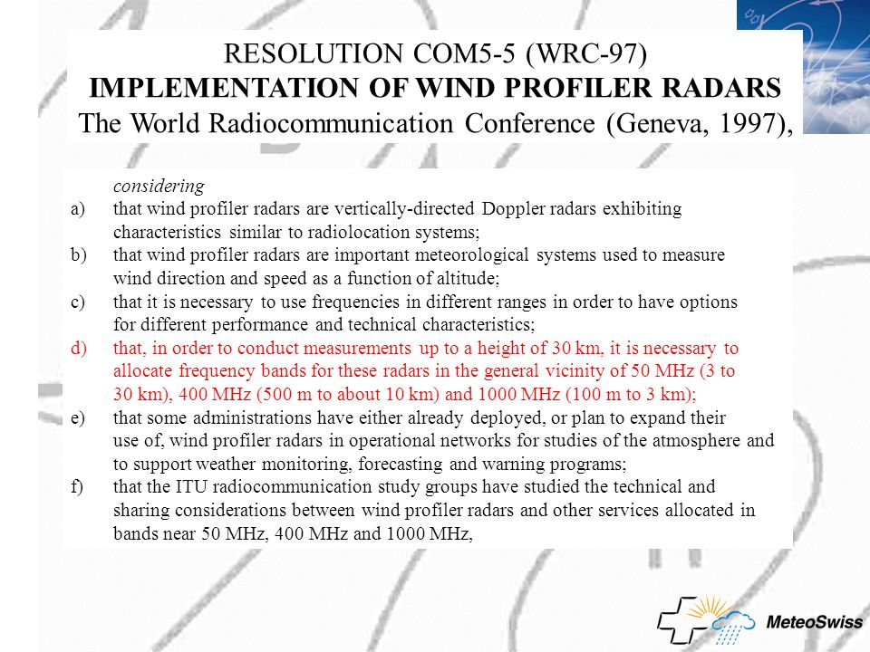 RESOLUTION COM5‑5 (WRC‑97) IMPLEMENTATION OF WIND PROFILER RADARS