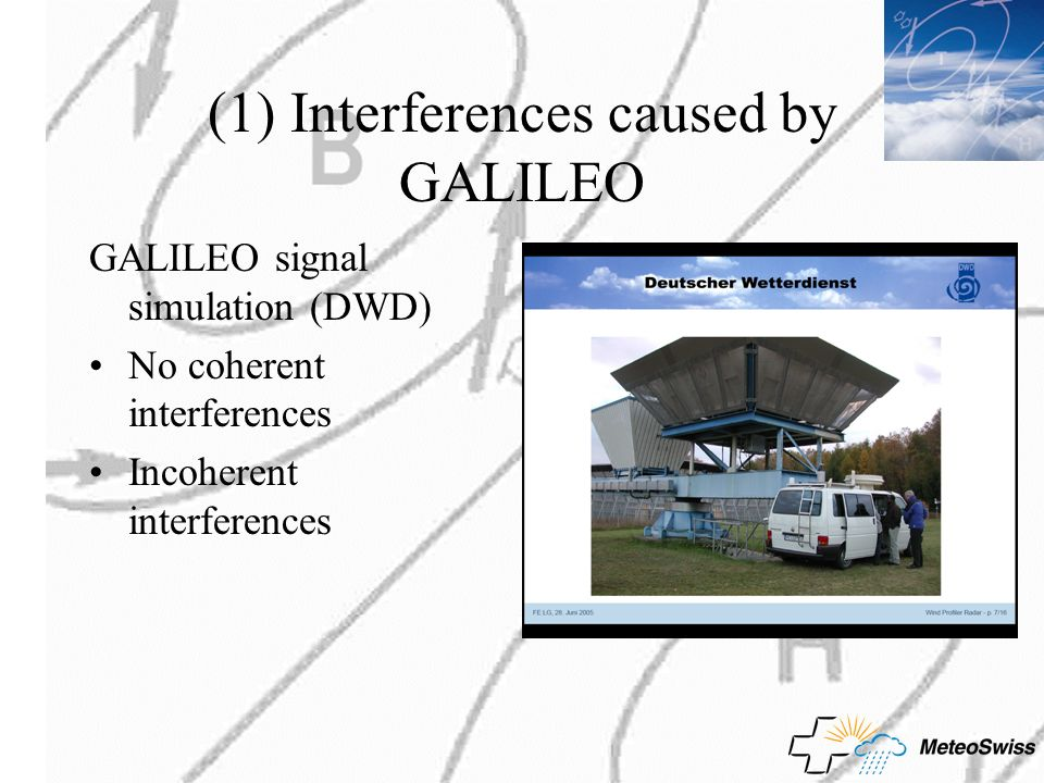 (1) Interferences caused by GALILEO