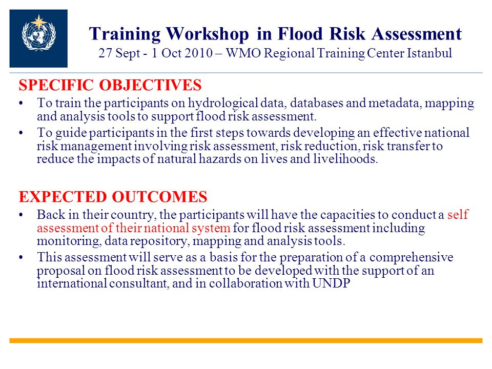 Training Workshop in Flood Risk Assessment 27 Sept - 1 Oct 2010 – WMO Regional Training Center Istanbul