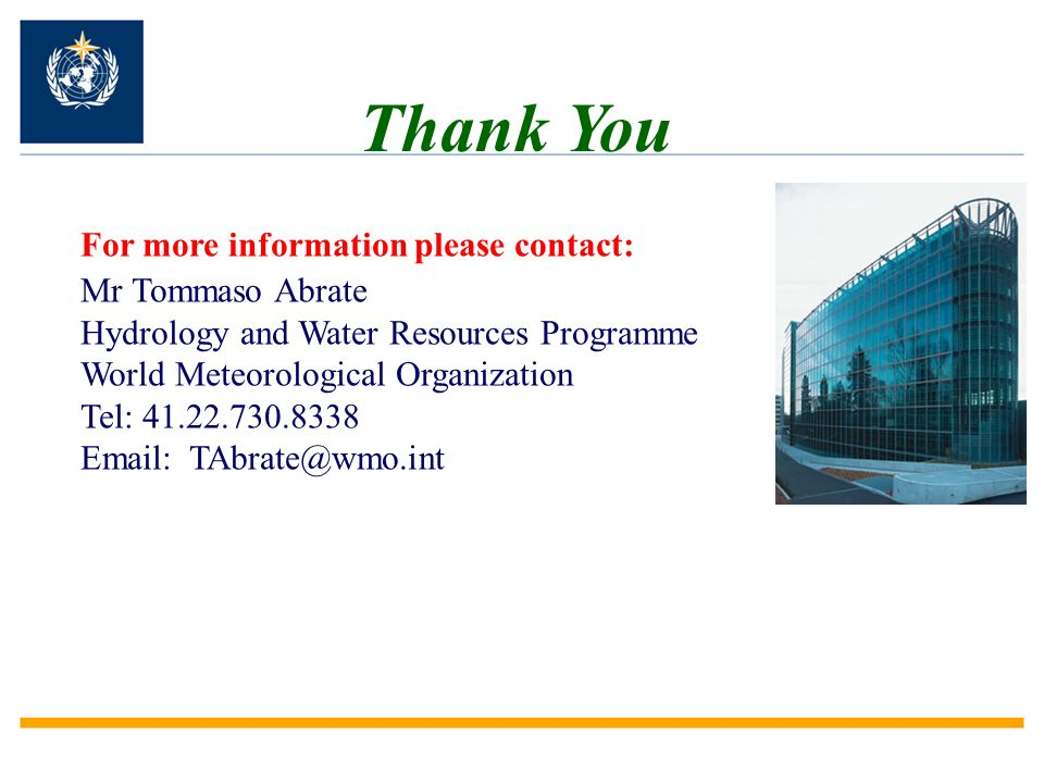 Thank You For more information please contact: Mr Tommaso Abrate