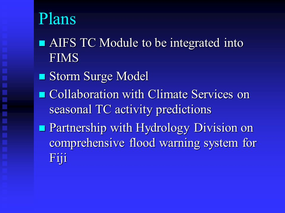 Plans AIFS TC Module to be integrated into FIMS Storm Surge Model