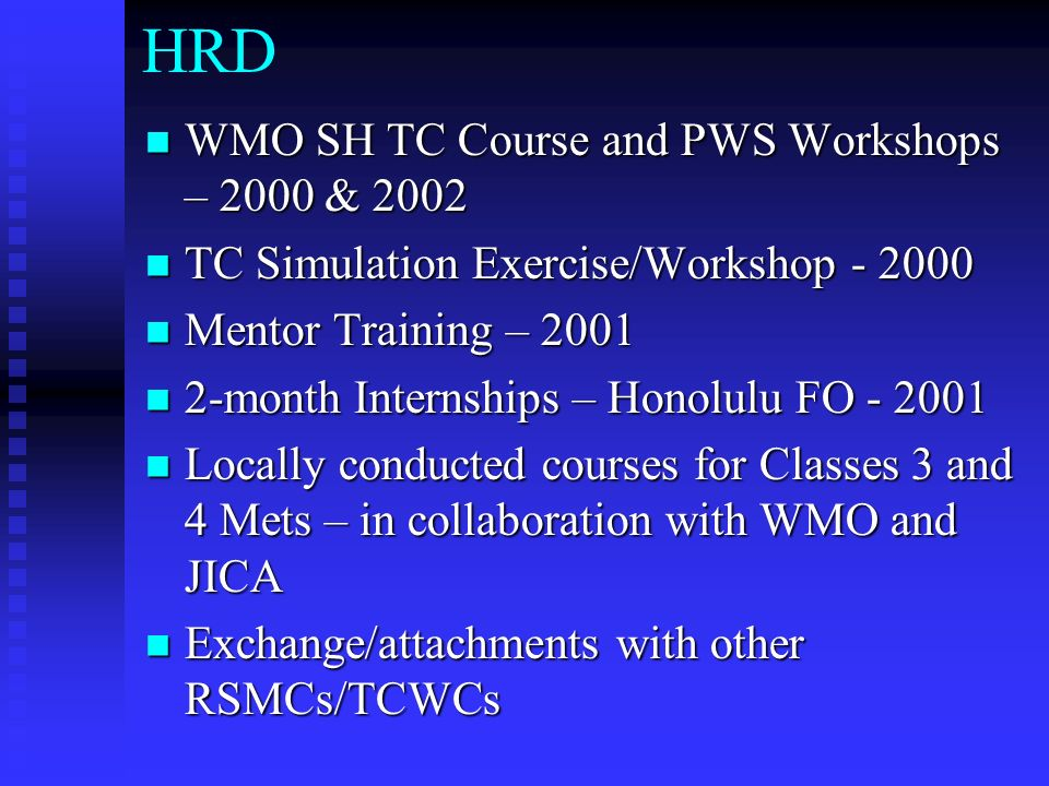 HRD WMO SH TC Course and PWS Workshops – 2000 & 2002