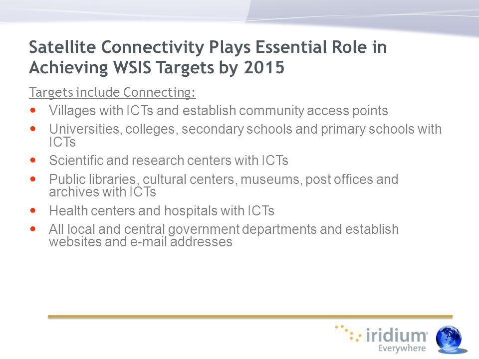 Satellite Connectivity Plays Essential Role in Achieving WSIS Targets by 2015