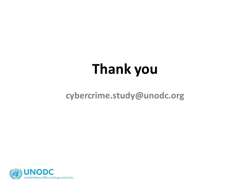 Thank you cybercrime.study@unodc.org