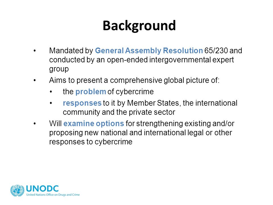 Background Mandated by General Assembly Resolution 65/230 and conducted by an open-ended intergovernmental expert group.