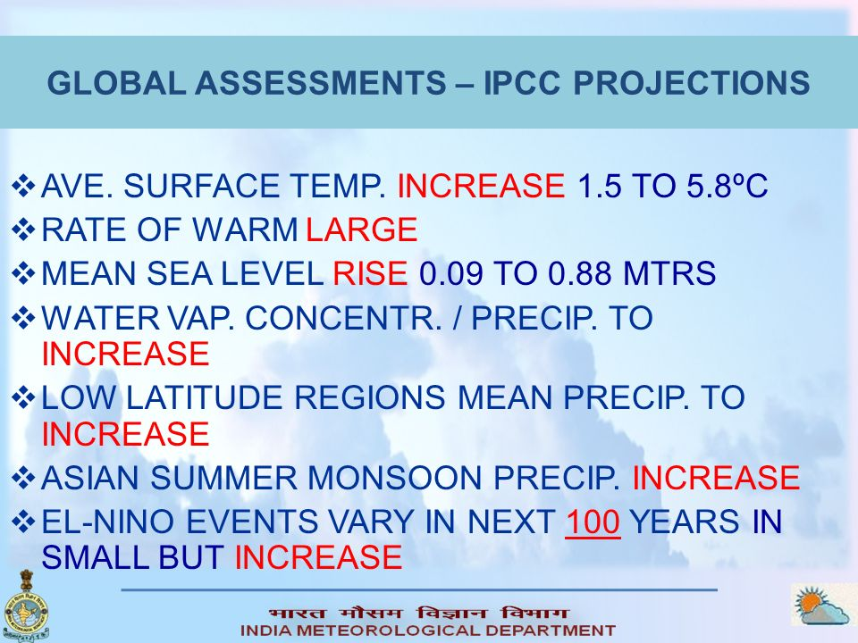 GLOBAL ASSESSMENTS – IPCC PROJECTIONS