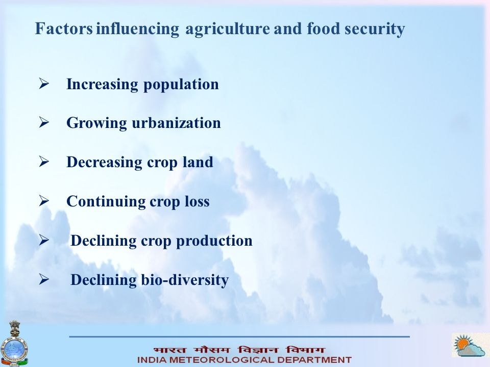 Factors influencing agriculture and food security