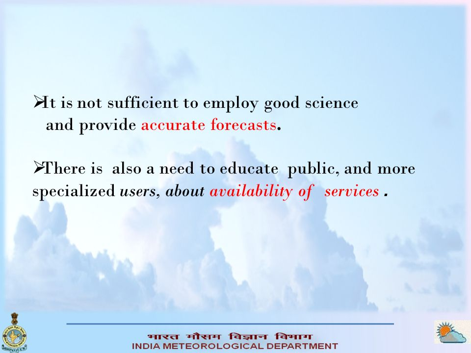 It is not sufficient to employ good science