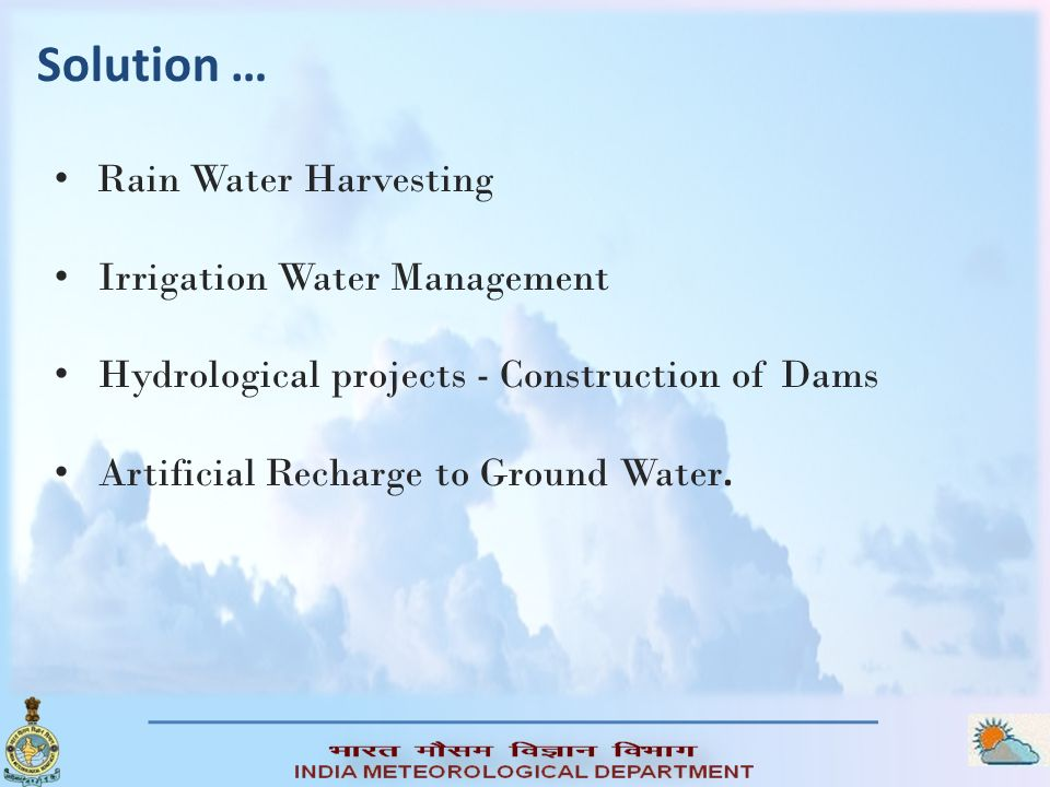 Solution … Rain Water Harvesting Irrigation Water Management