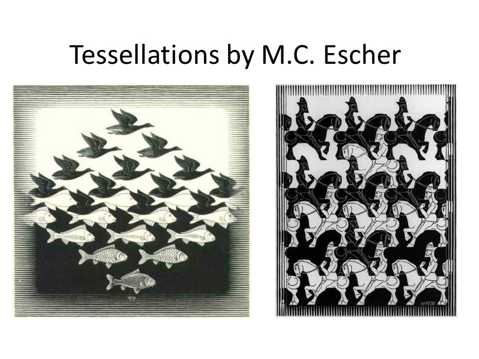 Tessellations All Around Us Ppt Download