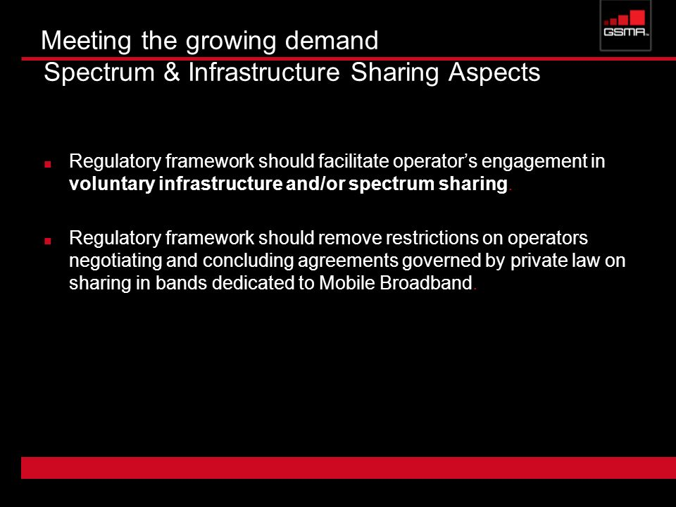 Meeting the growing demand Spectrum & Infrastructure Sharing Aspects