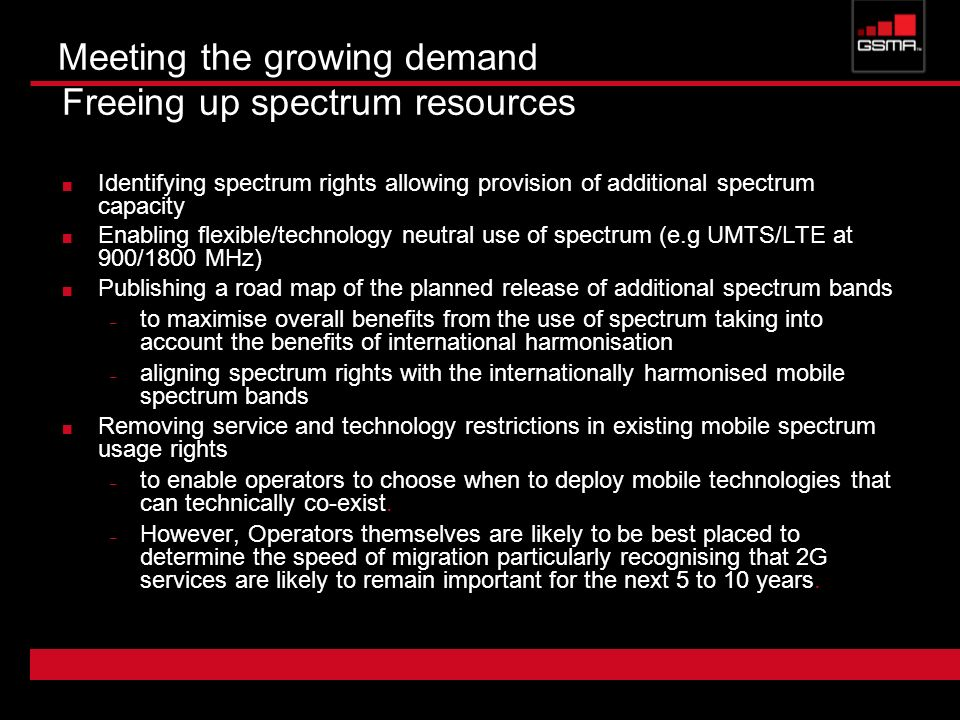 Meeting the growing demand Freeing up spectrum resources