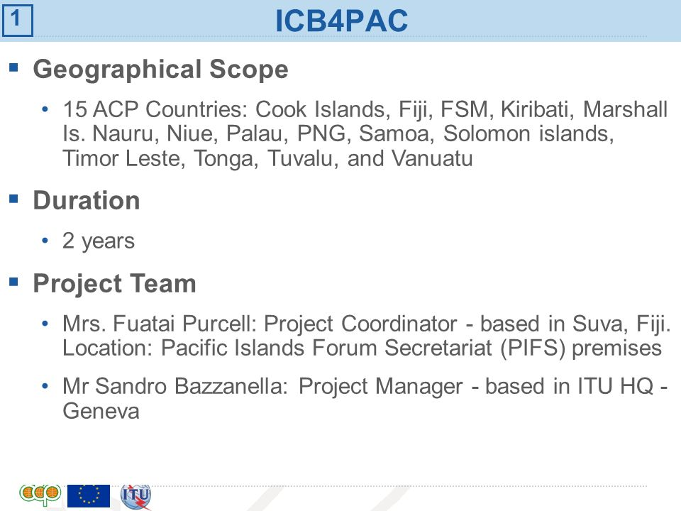 ICB4PAC Geographical Scope Duration Project Team 1