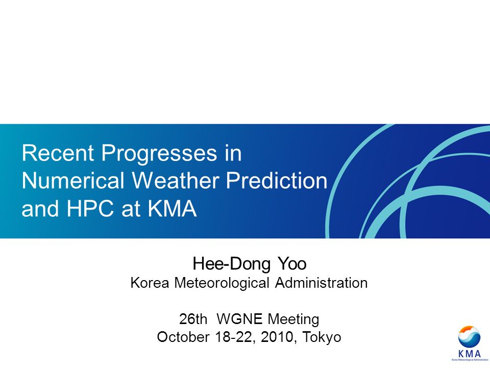 Recent Progresses in Numerical Weather Prediction and HPC at KMA