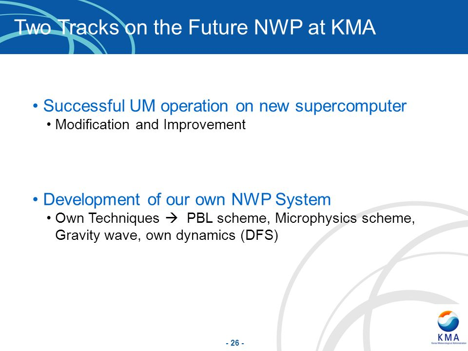 Two Tracks on the Future NWP at KMA