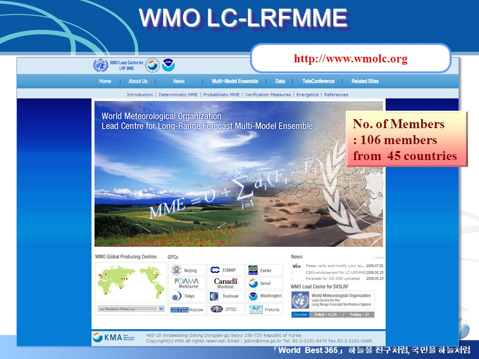 WMO LC-LRFMME No. of Members : 106 members from 45 countries