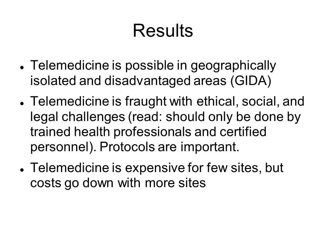 Results Telemedicine is possible in geographically isolated and disadvantaged areas (GIDA)