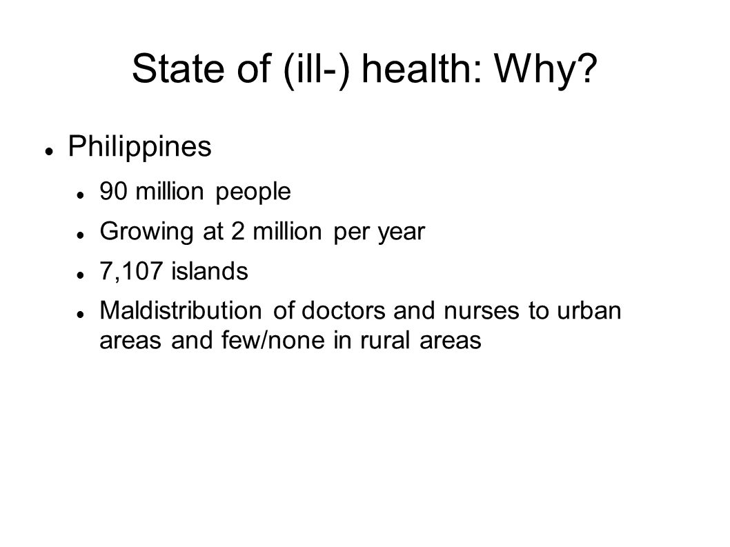 State of (ill-) health: Why
