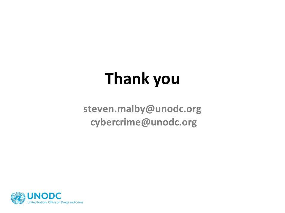 Thank you steven.malby@unodc.org cybercrime@unodc.org